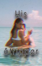 HIS STRIPPER by Takame_xox