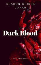 Dark Blood by shangrila_shann
