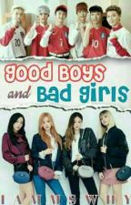 Good Boys and Bad Girls by IamMsWhy