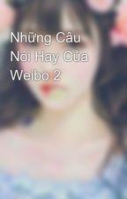 Những Câu Nói Hay Của Weibo 2 by nang126mai