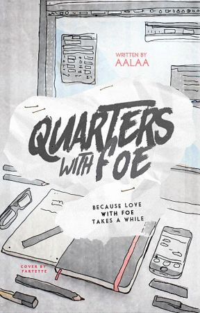 Quarters With Foe | coming soon by cielelas