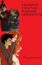 Vereint und nie wieder getrennt... ( Harry Potter FF| Hinny Momente) by justaproudhufflepuff