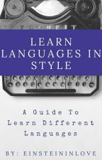 Learn languages in style! by Einsteininlove