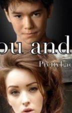 You and I (Seth Clearwater fanfic) by PrettyLadyyy