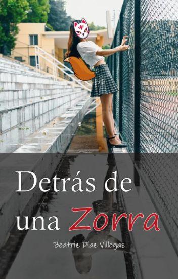 Detrás de una zorra (en edición)