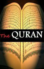The Quran #wattys2017 by writingfairy1320