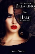 Breaking the Habit - The Devereaux Case Files, Book 7 by ElaineWhite