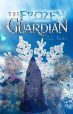 The Frozen Guardian (A Crossover Fan Fiction) by yellymori