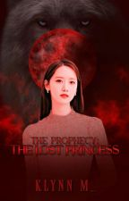 The Lost Princess: The Prophecy by Ms_BloodPrincess