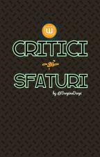 CRITICI și SFATURI [Închis] by TheQueenMad