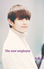 || The new employee || 💜 || BTS V FF || by _Kalinchen_