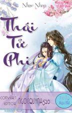 Thái tử phi(full - HE) - Nhạc Nhan by ThngThqq