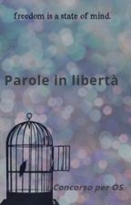 Parole in libertà by Misteryland