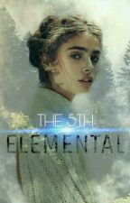 The Fifth Elemental by hoelocaust