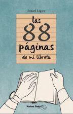 Las 88 páginas de mi libreta by EdgarWoolf