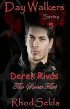 DayWalkers Series 5, Derek Rivas; The Devil Flirt (Very slow update) by rhodselda-vergo