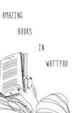 Amazing books in  the wattpad by mansurepotter
