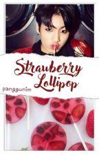 strawberry lollipop || j.jk by taewchi