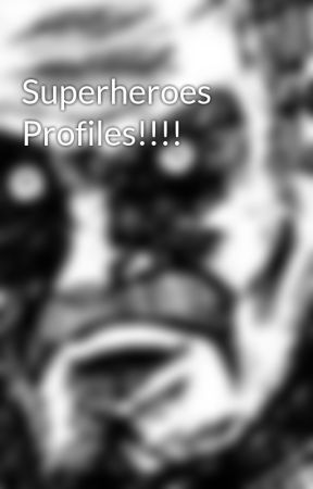 Superheroes Profiles!!!! by knightato
