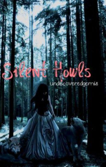 Silent Howls
