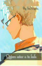 Quiero estar a tu lado by IsaMiyake