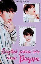 Reglas para ser una pasiva↪ Las pasivas de EXO by ByunJunSoo