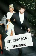 Oh, captain... »Serik. by teamserik