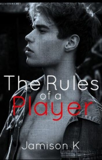 The Rules of a Player