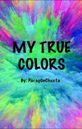 My True Colors <Xayn's Story about fitting in> by Parag0nCheeta