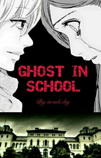 Ghost In School