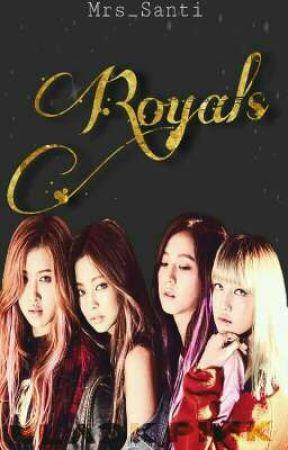 Royals [BlackPink] by On_Hiatus45