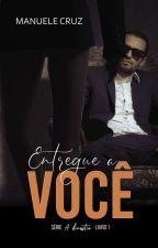 Ensina-me a viver - Last Justice (Livro 1) by ManueleCruz