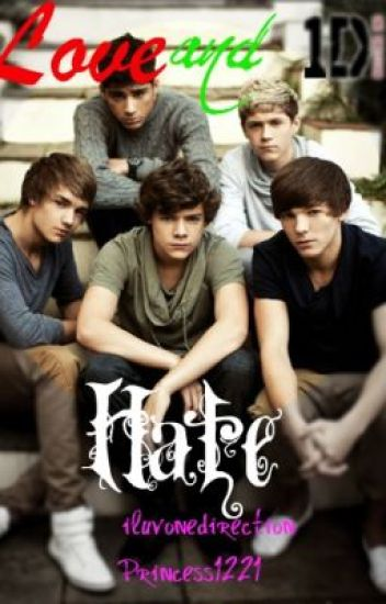 ❤ Love and Hate ❤ (A One Direction Fan Fiction)