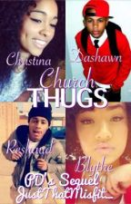 Church THUGS PD's Sequel by charvana