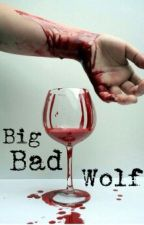 The Big Bad Wolf by J-Black