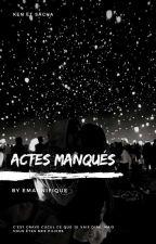 Actes Manqués - Nekfeu by EmAdnt