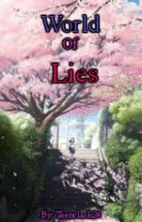 World of Lies by teenclash24