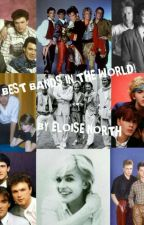 The Best Bands in the World! by eloise_jennifer