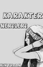 KARAKTER ÖNERİLERİ by EcrinEcrin0