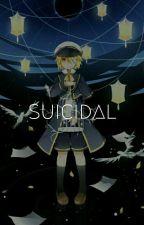 • Suicidal | Journal by ayasakidaichi69
