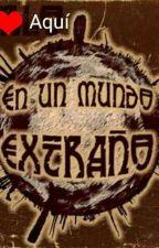 Un Mundo Extraño - Exorinha, Gonuh, Vegetta y Tú. by Gianellax14