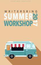 Summer Workshop 2017 (Open) by WritersRing