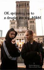 OK, spójrzmy na to z drugiej strony... M&M by Myhomeisyouu