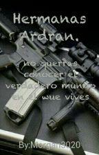 Hermanas Ardran. by Morgan3020
