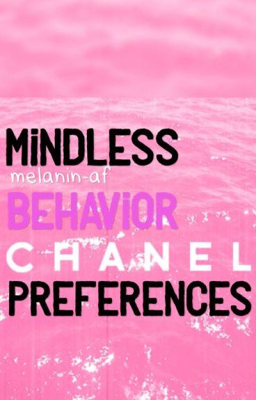 Mindless Behavior Preferences (ON HOLD)