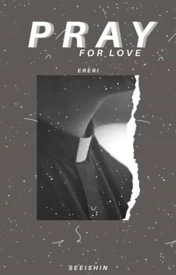 Pray for Love |ErenxLevi|