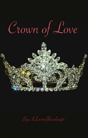 Crown of Love by ALoverofReading15