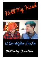 hold my hand // a crankiplier fanfic by SusieHere