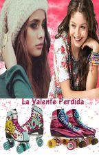 La Valente Perdida( Soy Luna y Tu) by EstibalizV