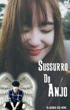Sussurro Do Anjo by RAINHA-DOS-MEME